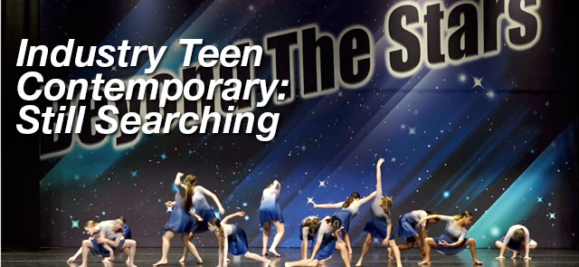 Industry Teen Contemporary: Still Searching