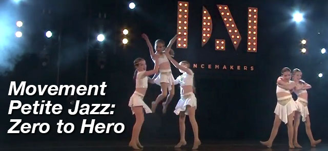 Movement Petite Jazz: Zero to Hero - The Movement Studios Dance