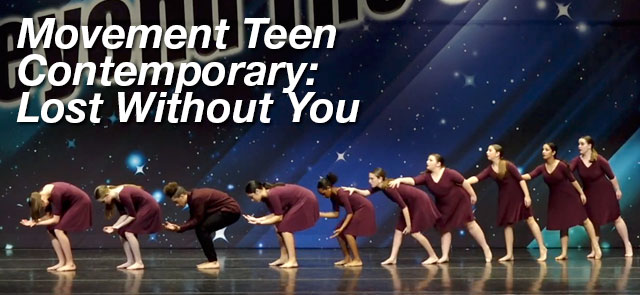 Movement Teen Contemporary: Lost Without You